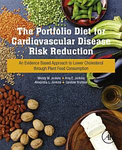 The Portfolio Diet for Cardiovascular Disease Risk Reduction