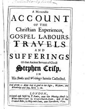 A memorable account of the Christian experiences, etc