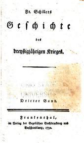Fr. Schillers Geschichte des dreyssigjährigen Kriegs: Band 3