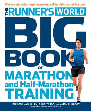 The Runner s World Big Book of Marathon and Half Marathon Training
