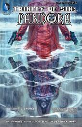 Trinity of Sin: Pandora Vol. 2: Choices (The New 52)