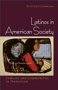 Latinos in American Society PDF