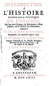Introduction a l'histoire de l'Asie, de l'Afrique, et de l'Amerique: pour servir de suite à l'Introduction a l'histoire du Baron de Pufendorff, Volume2