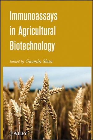 Immunoassays in Agricultural Biotechnology