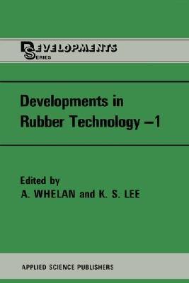 Developments in Rubber Technology