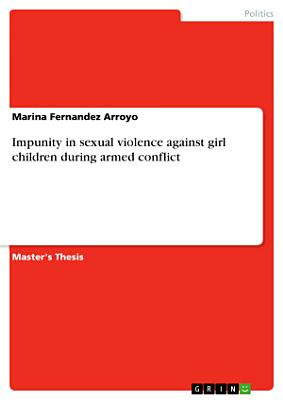 Impunity in sexual violence against girl children during armed conflict PDF
