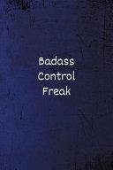 Badass Control Freak