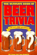 The Ultimate Book of Beer Trivia PDF