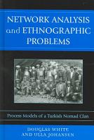 Network Analysis and Ethnographic Problems PDF