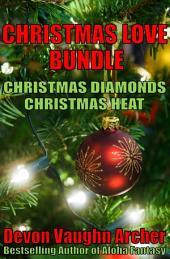 Christmas Love Bundle: Christmas Diamonds and Christmas Heat