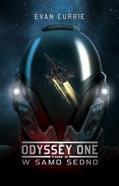 Odyssey One.Tom 2. W samo sedno