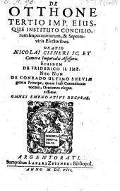 De Otthone tertio imperatore ejusque instituto conciliorum imperatoriorum et septemoiris electoribus oratio