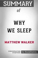 Summary of Why We Sleep by Matthew Walker  Conversation Starters