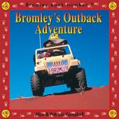 Bromley's Outback Adventure