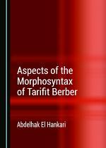Aspects of the Morphosyntax of Tarifit Berber