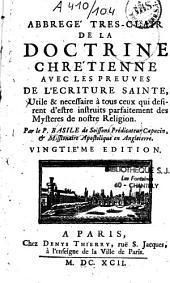 Abregé très-clair de la doctrine chrétienne avec les preuves de l'Écriture Sainte...