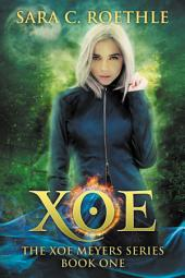 Xoe: Vampires, and Werewolves, and Demons, Oh My!