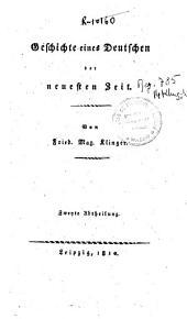 Geschichte eines Deustschen der neusten zeit: Volume 2