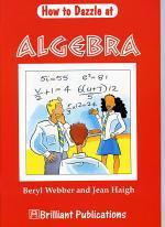How to Dazzle at Algebra