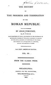 The History of the Progress and Termination of the Roman Republic: Volume 3