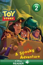 Toy Story: A Spooky Adventure: A Disney Read-Along (Level 2)