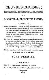Oeuvres choisies, littéraires, historiques et militaires: Contenant des mémoires sur la Pologne .... 1. - XXII, 416 S.