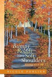 Bumpy Roads Have Soft Shoulders Book PDF