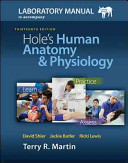 Laboratory Manual for Hole   s Human Anatomy   Physiology Pig Version Book