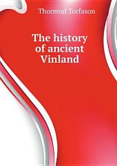 The history of ancient Vinland