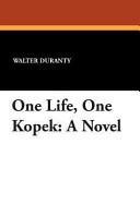 Download One Life  One Kopek Book