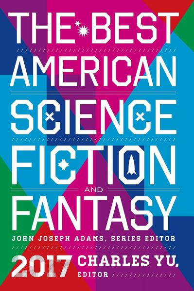Download The Best American Science Fiction and Fantasy  2017 Book