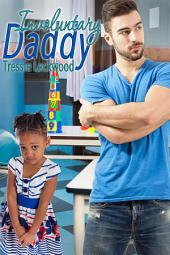 Involuntary Daddy: Interracial Romance