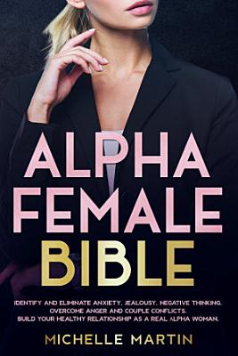 Alpha Female Bible