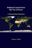 Political Control Over The Use Of Force Book PDF