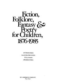 Fiction  Folklore  Fantasy   Poetry for Children  1876 1985 PDF