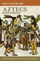 Daily Life of the Aztecs  2nd Edition PDF