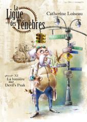 La lumière sur Devil's Peak: La Ligue des ténèbres - épisode 11