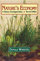 Nature's Economy: A History of Ecological Ideas, Edition 2