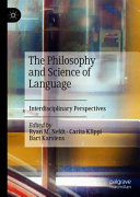 The Philosophy and Science of Language