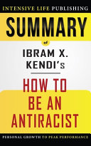Download Summary of How to Be an Antiracist Book