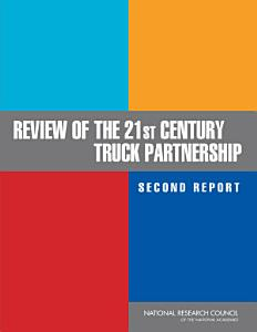 Review of the 21st Century Truck Partnership  Second Report