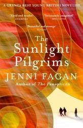 The Sunlight Pilgrims Book PDF