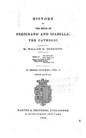 History of the reign of Ferdinand and Isabella, the Catholic: Volume 2