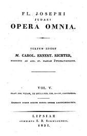 Opera omnia: Flav. Jos. vitam, et belli Jud. lib. I - IV : accessit index rerum totius operis locupletissimus, Τόμος 5