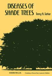 Diseases of Shade Trees PDF