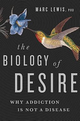 The Biology of Desire PDF