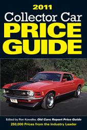 2011 Collector Car Price Guide: Edition 5