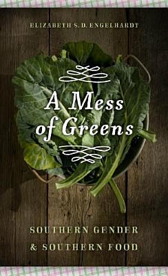 A Mess of Greens PDF