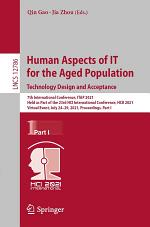 Human Aspects of IT for the Aged Population. Technology Design and Acceptance