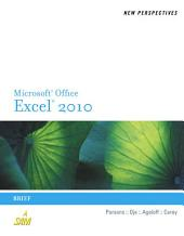 New Perspectives on Microsoft Excel 2010: Brief